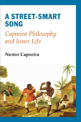 A Street-Smart Song By Capoeira, Nestor